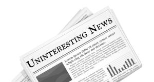 Uninteresting News